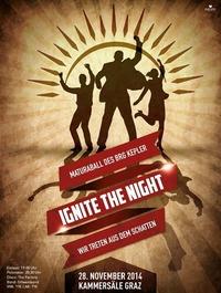 Ignite the Night - Wir treten aus dem Schatten - Maturaball BRG Kepler Graz