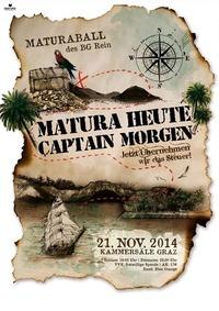 Matura Heute - Captain Morgen - Jetzt übernehmen wir das Steuer - Maturaball BG Rein