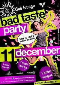 Bad Taste Party@K1 - Club Lounge
