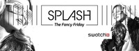 Splash - The Fancy Friday / The Swatch Edition@Babenberger Passage