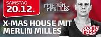 Xmas House mit Merlin Milles