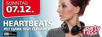 Heartbeats mit DJane Riva Elegance