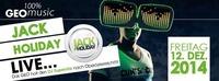 Jack Holiday Live