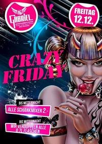 Crazy Friday   @Gabriel Entertainment Center