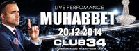 Muhabbet live in Concert@Club 34