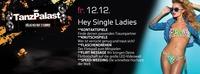 Hey Single Ladies@Tanzpalast