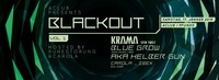 Blackout #1 / hosted by Ruhestörung & Carola