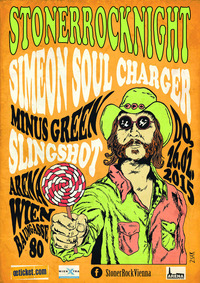 Stoner Rock Night # 22: Simeon Soul Charger + Slingshot + Minus Green
