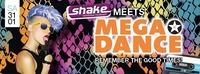 Shake Meets Mega Dance