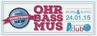 OhrBASSmus@AClub - Pfunds