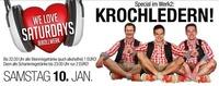 We Love Saturdays Live im Werk 2 / Krochledern@Bollwerk