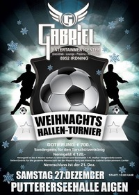 Weihnachts - Hallen - Tunier   @Gabriel Entertainment Center