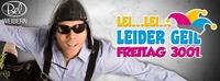 Lei...Lei...leider Geil - Die Faschingsparty@Disco Bel