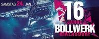 16 Jahre Bollwerk Niklasdorf@Bollwerk