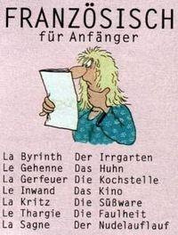 Gruppenavatar von Ich bin in Französisch so gut, dass ich nur mehr die Finger an einer Hand zu zählen brauche, um meine Note zu wissen