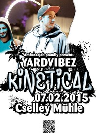 Yardvibes  feat. Kinetical and Natty Loop HiFi@Cselley Mühle