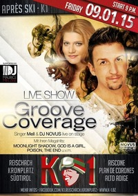 Groove Coverage LIVESHOW@K 1- Apresski