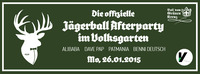 Die offizielle Jägerball Afterparty