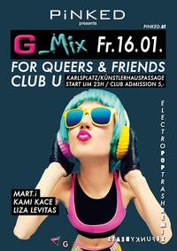 G-mix mit Liza Levitas & Marti & Kamikace@Club U