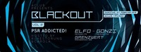 Blackout #2/  PSR addicted