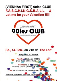 90ies Club: Faschingsball & Let me be your Valentine!