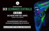 Der Schwarzlichtwald