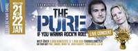 The Pure - Live In Concert
