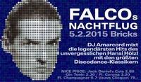 Falcos Nachtflug@Bricks - lazy dancebar
