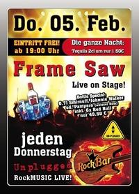 Frame Saw Live@Excalibur