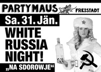 White Russia Night!