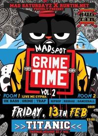 grime time volume 2@Titanic Club