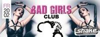 Bad Girls Club@Shake