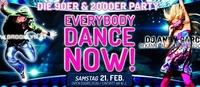 Everybody Dance Now 90er - 2000er Hits@Brooklyn