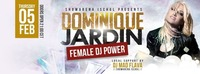 Dominique Jardin l Female Dj Power@Showarena