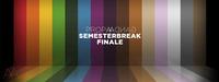 Semesterbreak Finale@Chaya Fuera