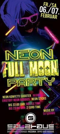 Neon Fullmoon Party Weekend