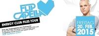 Flip Capella LIVE- Energy Club Files Tour@GEO
