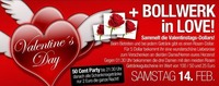 Valentines Day + Bollwerk in Love@Bollwerk