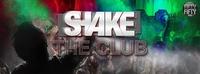 Shake The Club