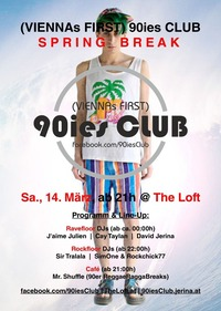 90ies Club: Spring Break!@The Loft