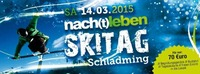 Nachtleben Skitag iIn Schladming