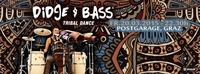 Didge & Bass - Tribal Dance@Postgarage