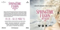 SpringTime Fusion Weekend