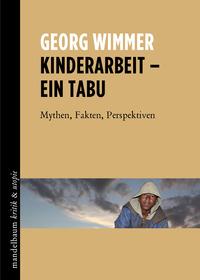 Buchpräsentation und Diskussion: Kinderarbeit - Ein Tabu. Mythen, Fakten, Perspektiven@Fachbuchhandlung des ÖGB Verlags