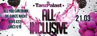 All Inclusive @Tanzpalast