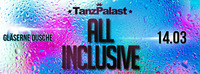 All Inclusive - Dusch Contest