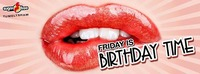 Friday is Birthday Time