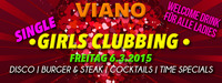 Viano Single Girls Clubbing