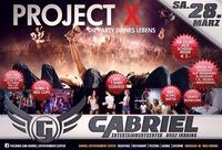 Projekt X@Gabriel Entertainment Center