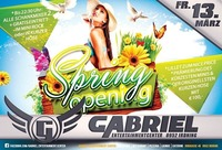 Spring Opening   @Gabriel Entertainment Center
